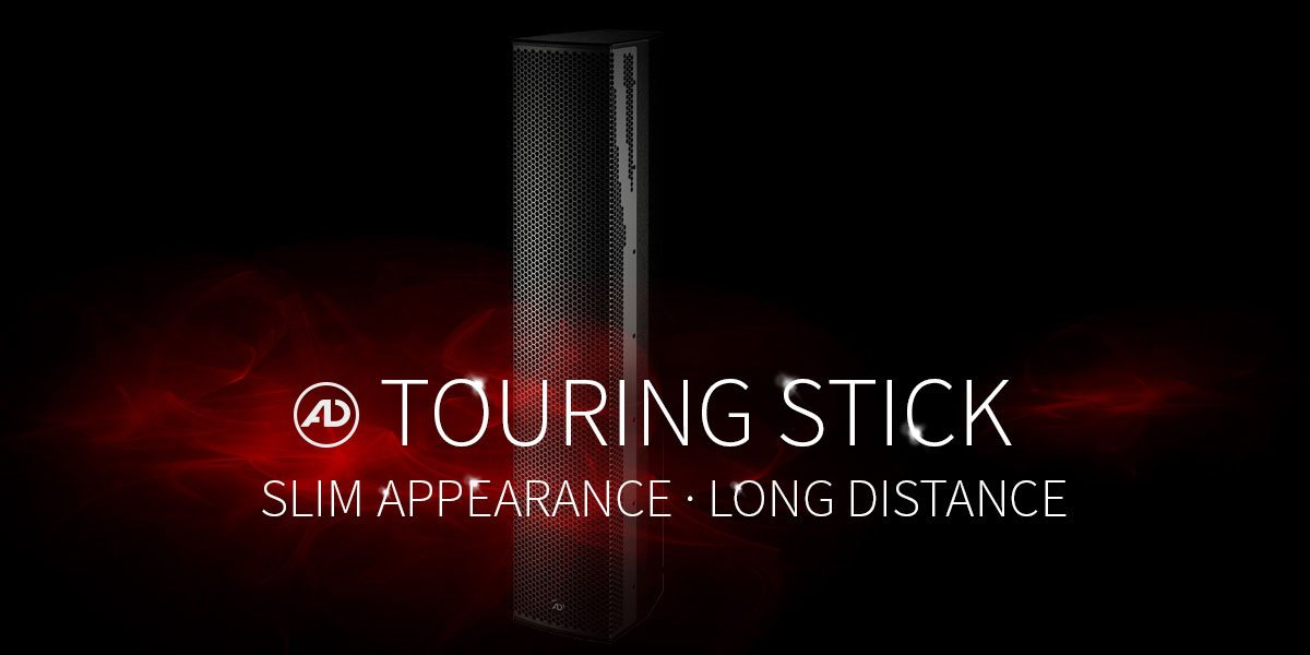 Our TouringStick represents the new generation of line source speakers
